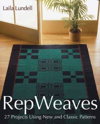 bokomslag Rep Weaves: 27 Projects Using New and Classic Patterns