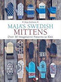 bokomslag Maja's Swedish Mittens: Over 35 Imaginative Patterns to Knit