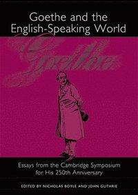 bokomslag Goethe and the English-Speaking World