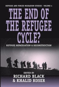bokomslag The End of the Refugee Cycle?