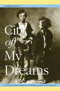 bokomslag Stockholm Series I: City of My Dreams