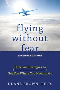 bokomslag Flying without Fear: Second Edition