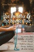 Buddha &; The Borderline 1