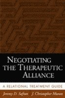 bokomslag Negotiating the Therapeutic Alliance