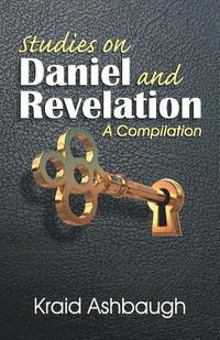 bokomslag Studies on Daniel and Revelation