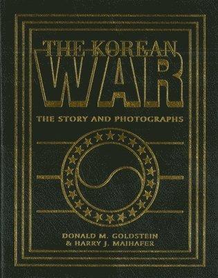 bokomslag The Korean War: The Story and Photographs