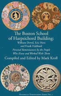bokomslag The Boston Harpsichord Building School