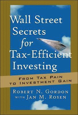 bokomslag Wall Street Secrets for Tax-Efficient Investing