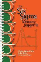 bokomslag The Six SIGMA Memory Jogger II: A Pocketguide of Tools for Six SIGMA Improvement Teams