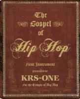 bokomslag Gospel of hip hop - the first instrument