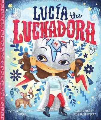 bokomslag Lucia the luchadora