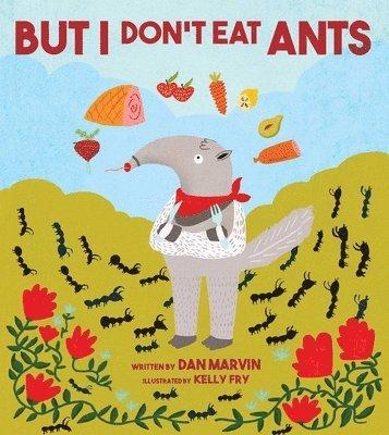 bokomslag But i dont eat ants