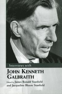 bokomslag Interviews with John Kenneth Galbraith