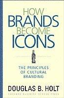 bokomslag How Brands Become Icons