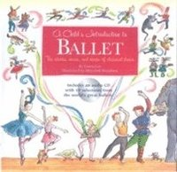 bokomslag A Child's Introduction To Ballet