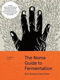 bokomslag TheNoma Guide to Fermentation (Foundations of Flavor)