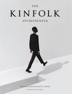 bokomslag The Kinfolk entrepreneur
