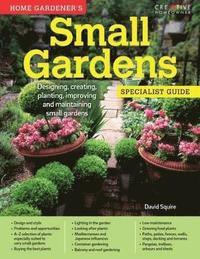 bokomslag Home Gardener's Small Gardens
