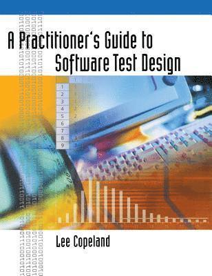 bokomslag A Practitioner's Guide to Software Test Design