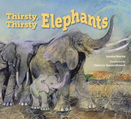 Thirsty, thirsty elephants 1