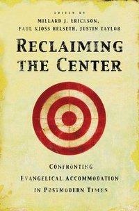 bokomslag Reclaiming the Center