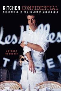 bokomslag Kitchen Confidential: Adventures in the Culinary Underbelly