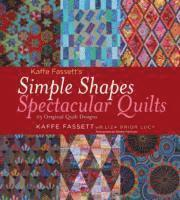 bokomslag Simple Shapes Spectacular Quilts: 23 Original Quilt Designs