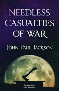 bokomslag Needless Casualties of War