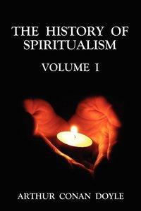 bokomslag The History of Spiritualism: v. 1