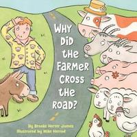 bokomslag Why Did the Farmer Cross the Road?