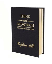 bokomslag Think and Grow Rich Deluxe Edition: The Complete Classic Text