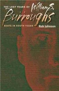 bokomslag The Lost Years of William S. Burroughs