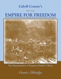 bokomslag Cabell County's Empire for Freedom