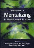 bokomslag Handbook of Mentalizing in Mental Health Practice