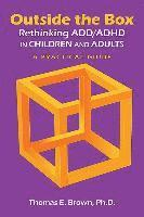 bokomslag Outside the Box: Rethinking ADD/ADHD in Children and Adults