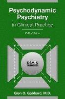 bokomslag Psychodynamic Psychiatry in Clinical Practice