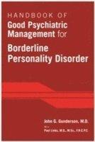 bokomslag Handbook of Good Psychiatric Management for Borderline Personality Disorder