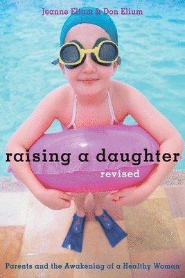 bokomslag Raising a Daughter