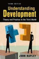 bokomslag Understanding Development: Theory and Practice in the Third World
