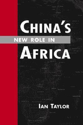 bokomslag China's New Role in Africa