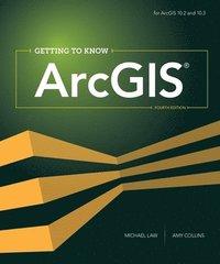 bokomslag Getting to Know ArcGIS