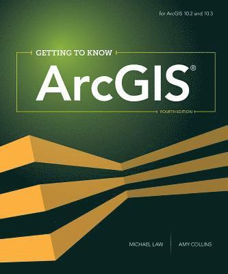 bokomslag Getting to Know ArcGIS
