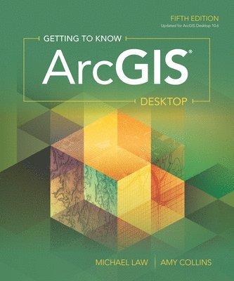 bokomslag Getting to Know ArcGIS Desktop