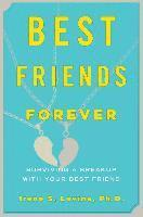 bokomslag Best Friends Forever: Surviving a Breakup with Your Best Friend