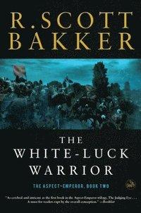 bokomslag The White-Luck Warrior: Book Two