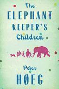 bokomslag The Elephant Keepers' Children
