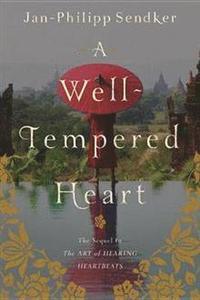 bokomslag Well-Tempered Heart