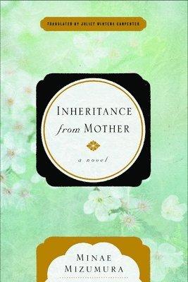bokomslag Inheritance from mother - a serial novel