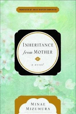 Inheritance from mother - a serial novel 1