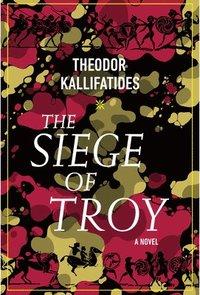 bokomslag The Siege Of Troy